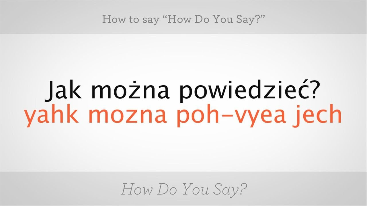 Nice things to say in polish
