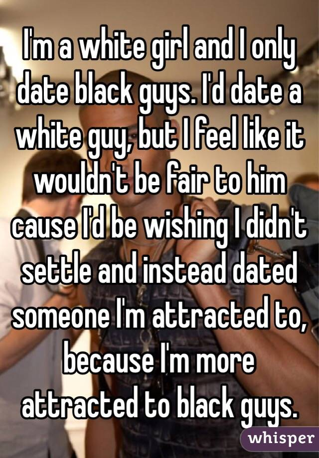 I dont like dating black guys