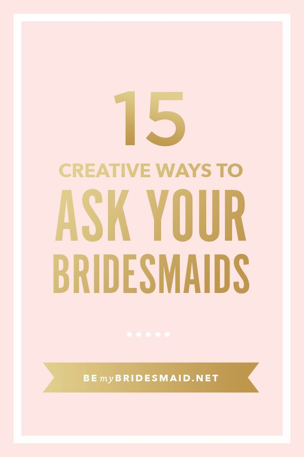 Creative ways to ask maid of honor