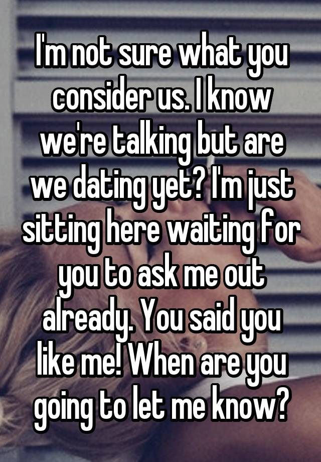 When are we dating