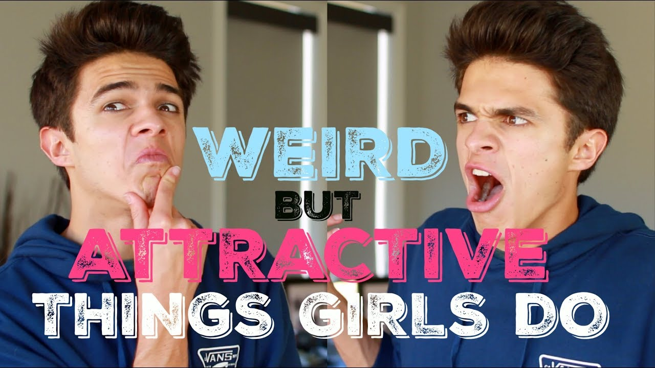Strange but attractive things girls do