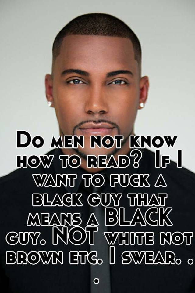 How to fuck a black guy