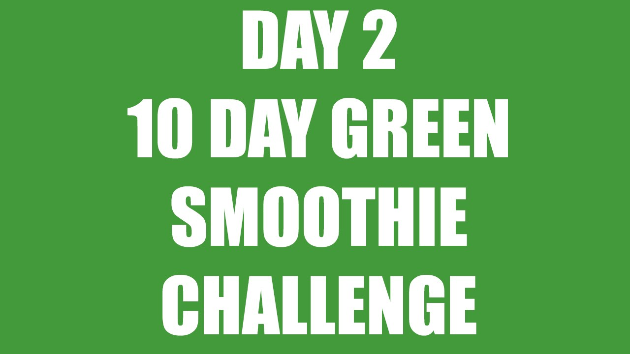 2 green smoothies a day
