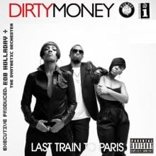 I want your love dirty money