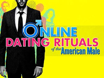 Online dating rituals of the american male s01e01