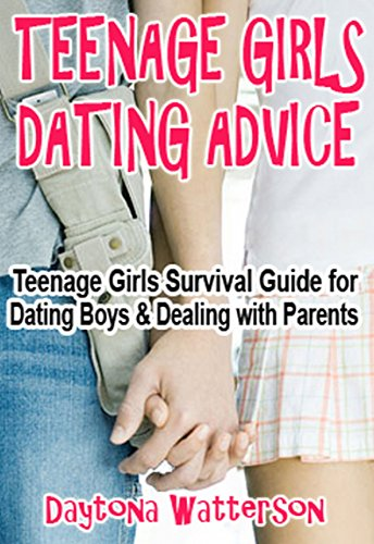 Teen girl dating advice