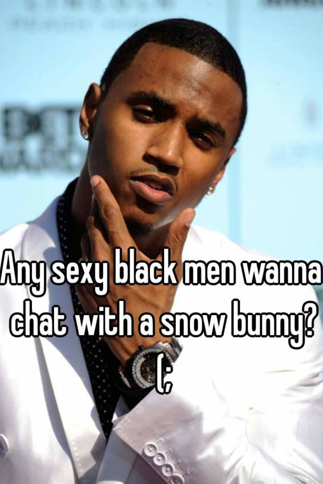 Chat with black men