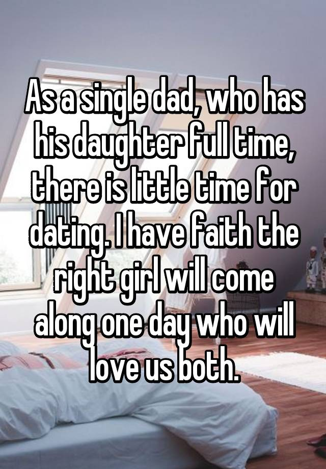 Being a single dad and dating