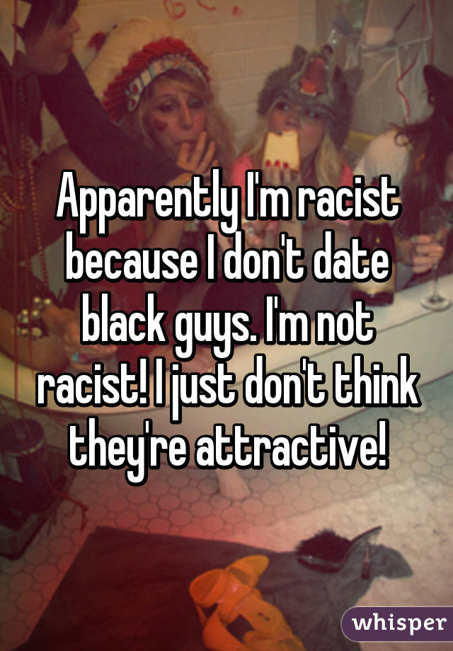 I want to date a black guy