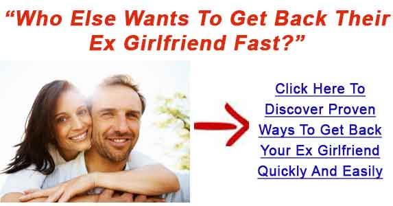 How do you get your ex girlfriend back