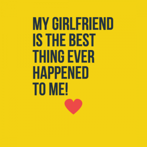 My cute girlfriend quotes