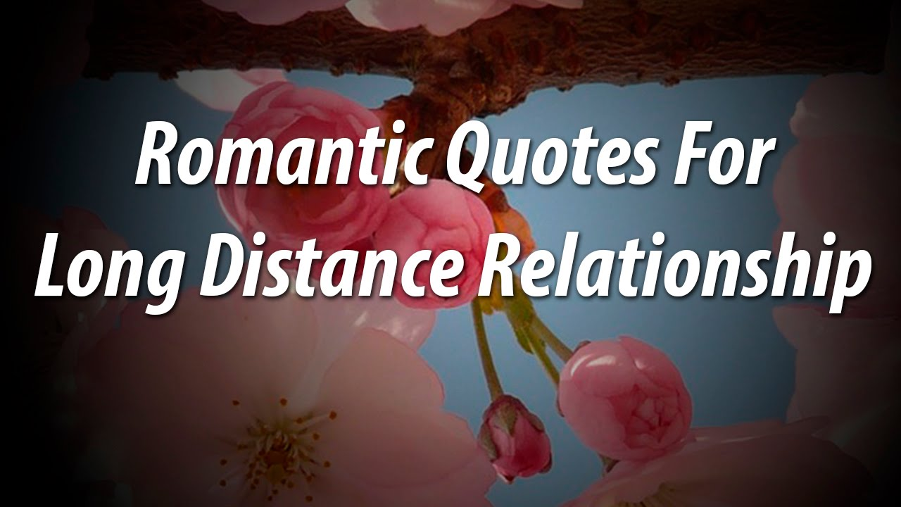 Quote for long distance relationship english