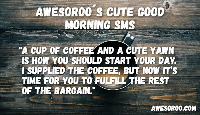Sweet goodmorning texts for your girlfriend