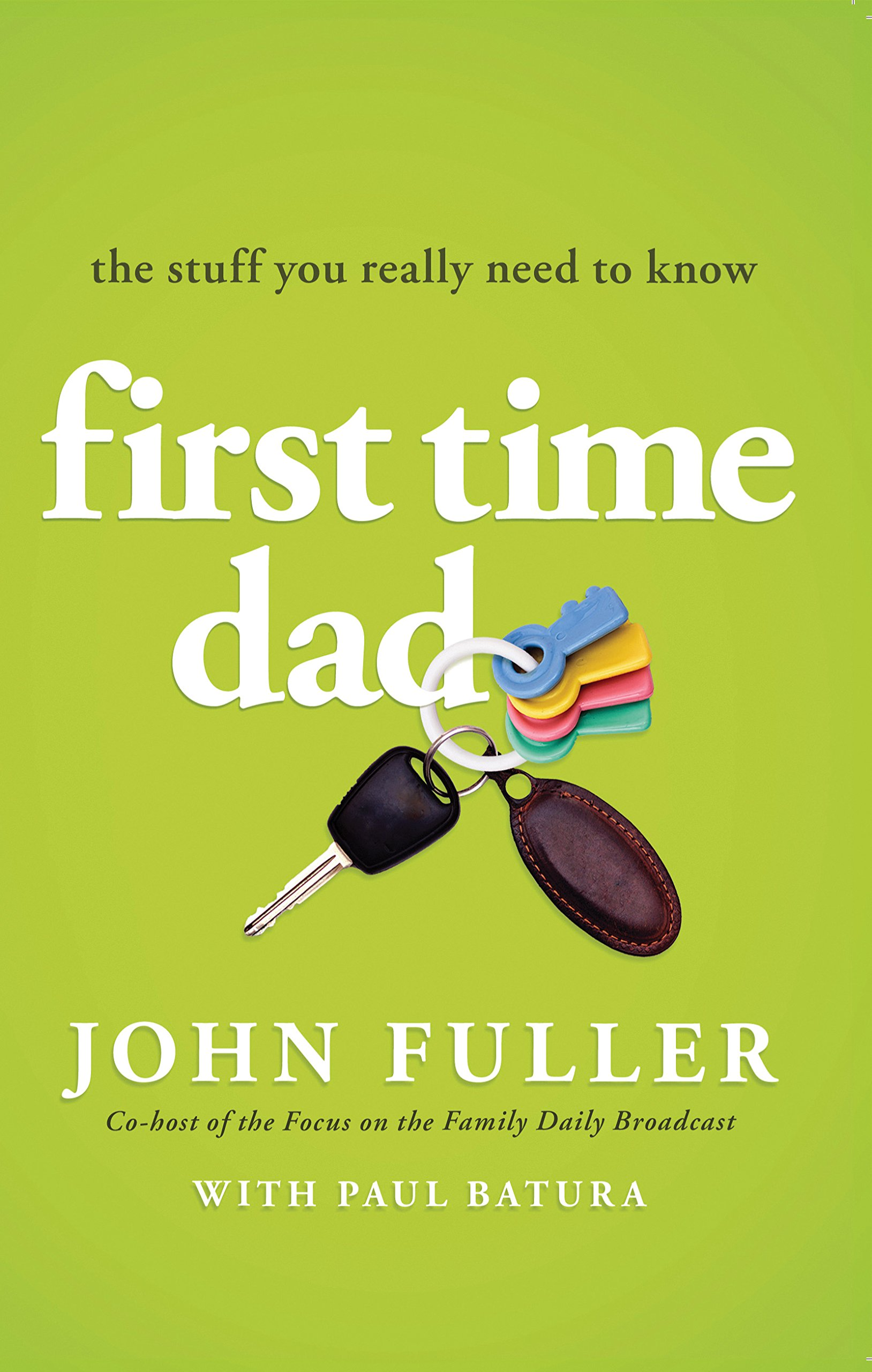 What first time dads need to know